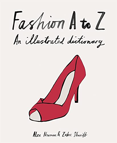 9781856698313: Fashion A to Z: An Illustrated Dictionary (Mini)