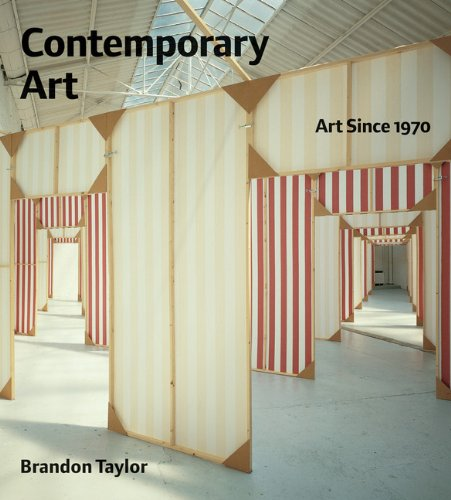 Contemporary Art Art Since 1970: Brandon Taylor