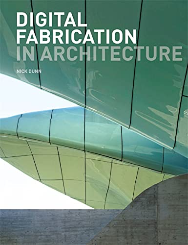 9781856698917: Digital Fabrication in Architecture