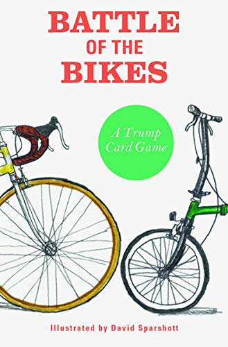 Battle of the Bikes: A Trump Card Game: Sparshott, David