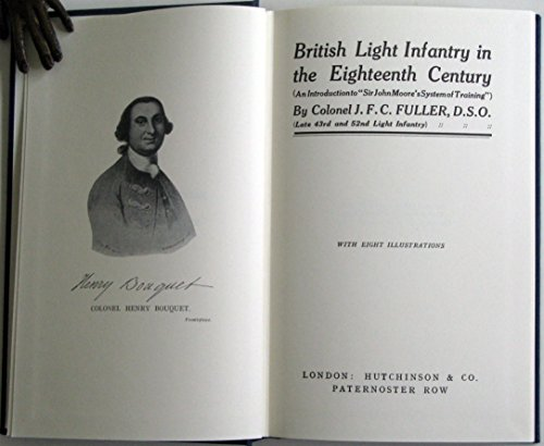 British Light Infantry in the Eighteenth Century: J. F. C.