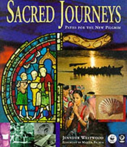 Sacred Journeys: Paths for the New Pilgrim: Palmer, Martin