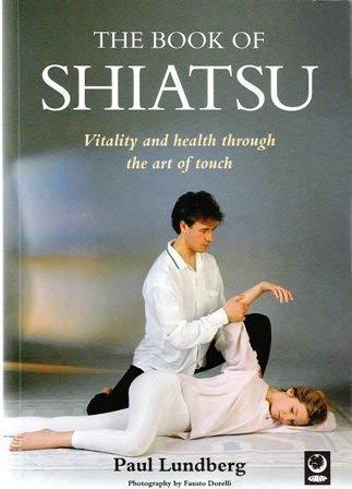 9781856750608: The Book of Shiatsu (Natural Living Series)