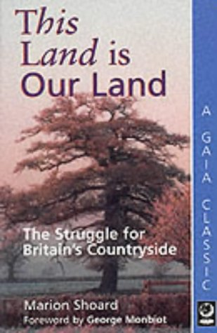 9781856750646: This Land is Our Land: Struggle for Britain's Countryside