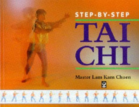 9781856750660: Step-by-step Tai Chi