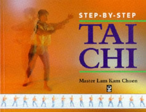 9781856750660: Step-by-step Tai Chi