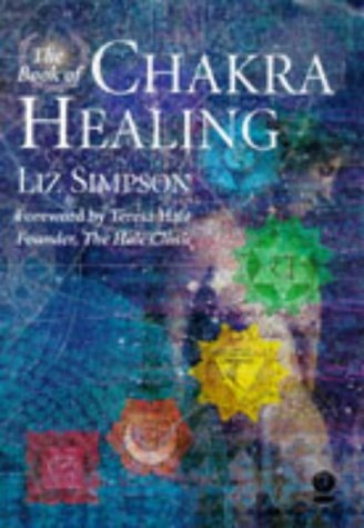 9781856750837: The Book of Chakra Healing (Gaia original)
