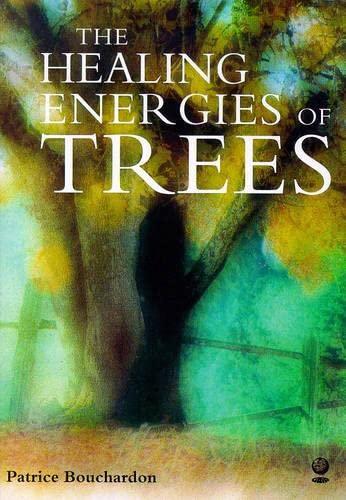 9781856750844: The Healing Energies of Trees