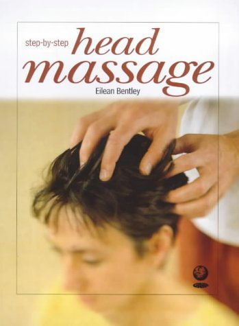 9781856751018: Massage for Head, Neck and Shoulders (Step-by-Step)