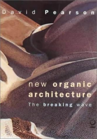 9781856751230: New Organic Architecture: The Breaking Wave