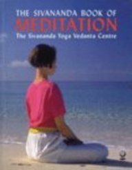 9781856751247: The Sivananda Book of Meditation