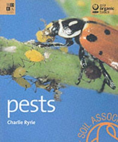 Pests (Gaia Organic Basics): Ryrie, Charlie