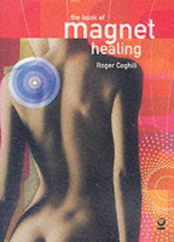 9781856751605: Book Of Magnet Healing 1856752240