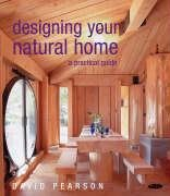 9781856752022: Designing Your Natural Home: A Practical Guide