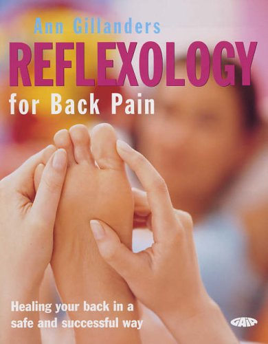 9781856752046: Reflexology for Back Pain: Healing Your Back in a Safe and Successful Way