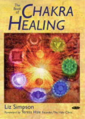 9781856752138: Gaia Classics: The Book of Chakra Healing