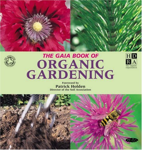 9781856752183: The Gaia Book of Organic Gardening