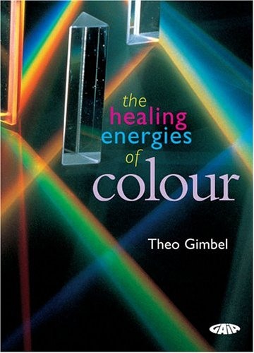 9781856752220: The Healing Energies of Color