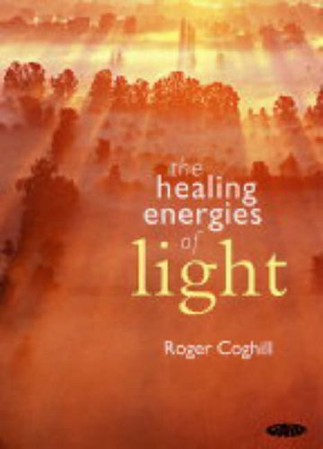 9781856752237: The Healing Energies of Light - Roger Coghill