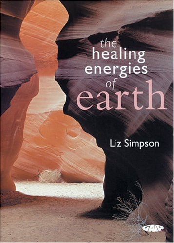 9781856752251: The Healing Energies of Earth