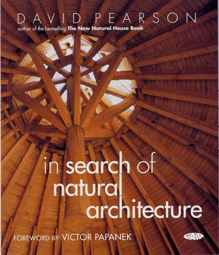 9781856752268: In Search of Natural Architecture