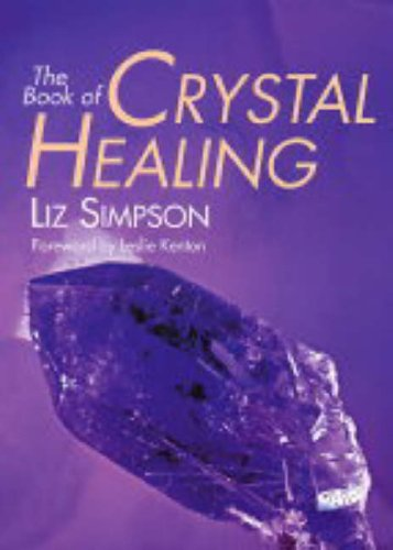 9781856752299: The Book of Crystal Healing