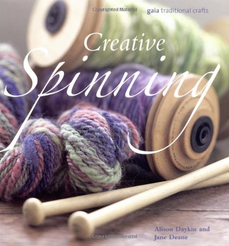 9781856752817: Creative Spinning (Gaia Traditional Crafts)