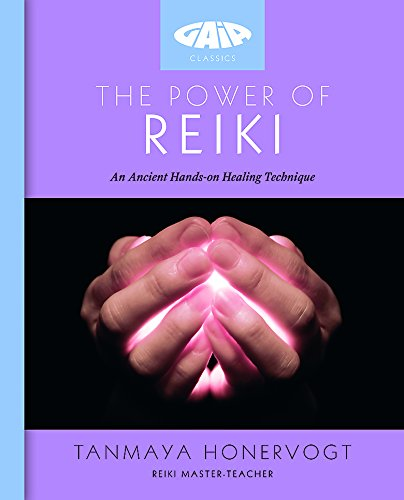 9781856753319: The Power of Reiki: An ancient hands-on healing technique (Gaia Classics)
