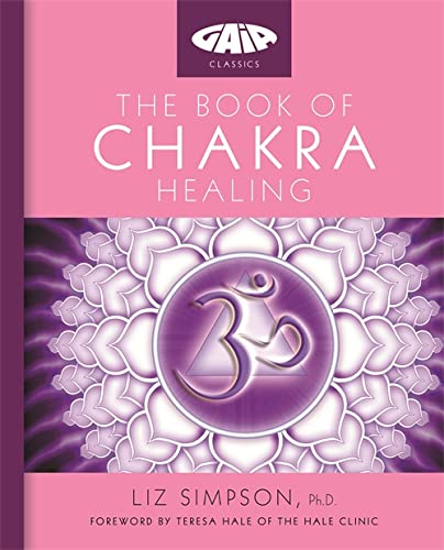 9781856753333: Gaia Classics: The Book of Chakra Healing