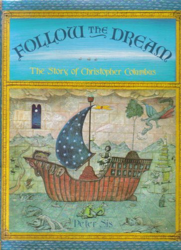9781856810234: Follow the Dream The Story of Christopher Columbus