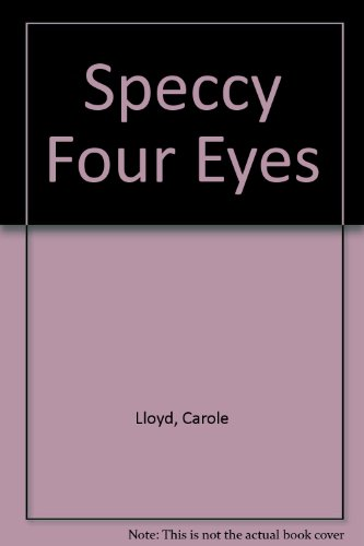 9781856810807: Speccy Four Eyes