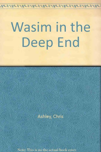 9781856811316: Wasim in the Deep End