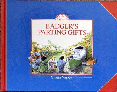 Badger's Parting Gifts (Little Greats) (9781856811644) by Susan Varley