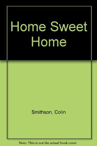 9781856812115: Home Sweet Home