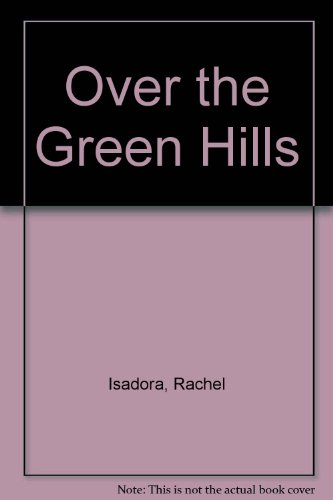 9781856812672: Over the Green Hills