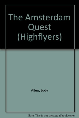 9781856815703: The Amsterdam Quest (Highflyers)