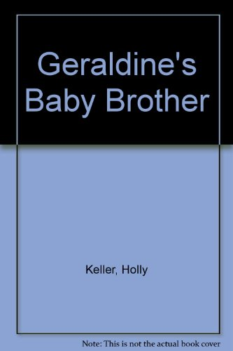 9781856816311: Geraldine's Baby Brother