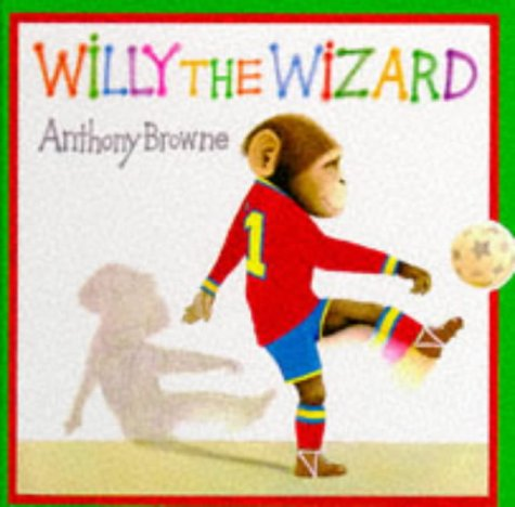 Willy the Wizard: Browne, Anthony