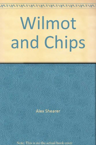 9781856816823: Wilmot and Chips