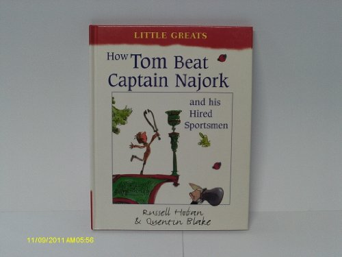 How Tom Beat Captain Najork and His Hired Sportsmen (Little Greats)