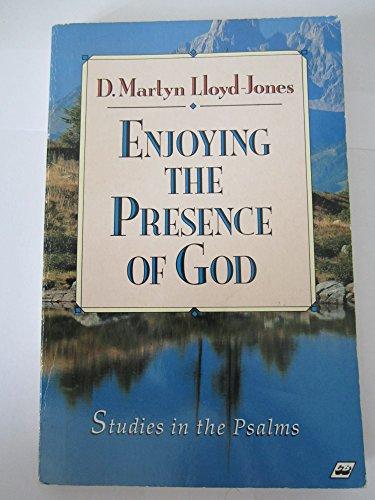 9781856840231: Enjoying the Presence of God: Studies in the Psalms