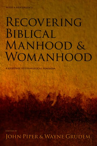 9781856840453: Recovering Biblical Manhood and Womanhood: Reponse to Evangelical Feminism