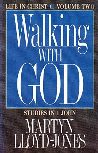 Fellowship With God - 1st in the Studies in 1 John (9781856840514) by Martyn Lloyd-Jones