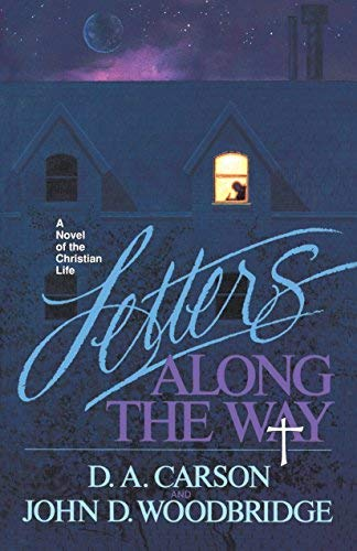 9781856840750: Letters Along the Way: A Novel of the Christian Life