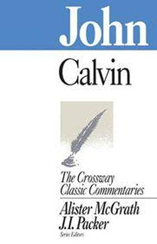 9781856840958: John (Crossway Classic Commentary)