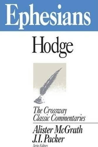 9781856841009: Ephesians (Crossway Classic Commentary)