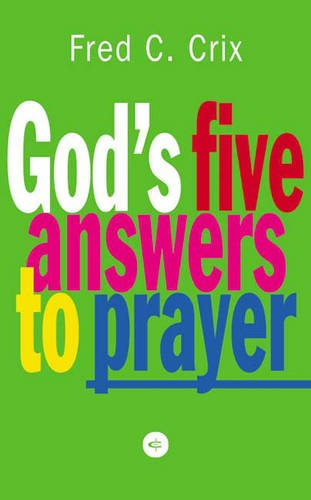 9781856841825: God's Five Answers to Prayer