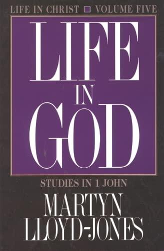 9781856842181: Life in Christ : studies in 1 John