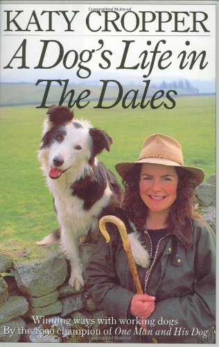 9781856850278: A DOG'S LIFE IN THE DALES