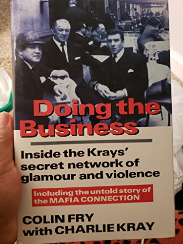9781856850377: Doing the Business: Inside the Krays' Secret Network of Glamour and Violence